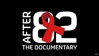 AFTER 82 Official Trailer (2018) The Story Of The AIDS Pandemic - LGBT