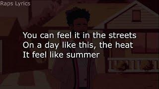 Childish Gambino - Feels Like Summer [LYRICS]