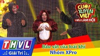 THVL | Cười xuyên Việt - Tiếu lâm hội | Tập 4: Báu vật của loài khỉ - Nhóm XPro