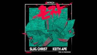 SLUG CHRIST ft. KEITH APE - HONJA(alone) 혼자 (prod.purpdogg)