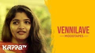 Vennilave - Mithu Sunil - Moodtapes - Kappa TV