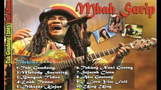 Mbah Surip - Is The Best FULL ALBUM| Lagu Keren dan Gokil