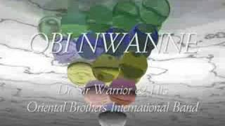 Dr Sir Warrior & His Oriental Brothers - OBI NWANNE