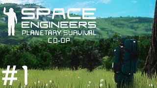 Space Engineers Planetary Survival #1 : Stranded