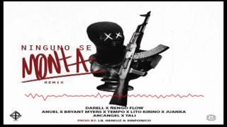 Darell x  Ñengo Flow Ft Anuel AA, Bryant Myers, Tempo,  Juanka y mas - Ninguno Se Monta (Remix)