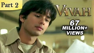Vivah Full Movie | (Part 2/14) | New Released Full Hindi Movies | Latest Bollywood Movies