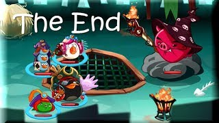 Angry Birds Epic - THE FINAL END  - Angry Birds