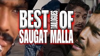 BEST DIALOGUES OF VERSATILE ACTOR SAUGAT MALLA || RANDOM CLIPS