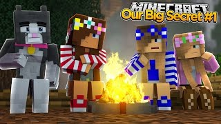 Minecraft Our Big Secret : WHAT DID THE LITTLE CLUB GIRLS DO?! w/ Little Kelly & Little Carly