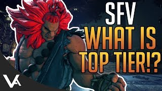 SFV - What Makes A Character Top Tier!? Analysis For Street Fighter 5 Arcade Edition