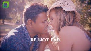 Krsna Solo – Be Not Far (Official Music Video)