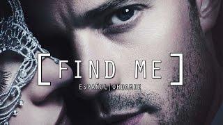Find Me - Fifty Shades Darker