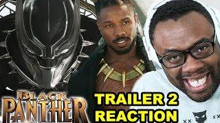 BLACK PANTHER Trailer 2 Reaction - Wakanda Forever!! | Andre Black Nerd