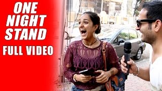 Mumbai On One Night Stand - Full Video