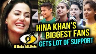 Meet Hina Khan's BIGGEST FANS And Supporters | Bigg Boss 11 | Public Reaction