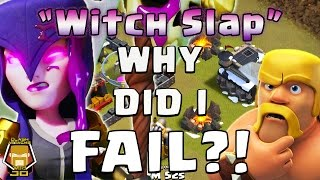 TH 9 Witch Slap: Why did I Fail?! | Clash of Clans