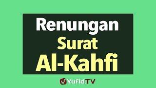 Renungan Surat Al-Kahfi