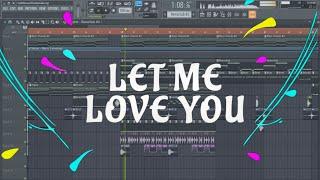 DJ Snake Ft. Justin Bieber - Let Me Love You [Remake + FLP]