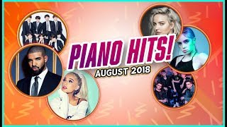 Piano Hits ♫ Pop Songs August 2018 : over 1 hr of  hits, music for classroom ,study pop instrumental