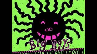 Big Boys - Lullabies Help The Brain Grow (1983) FULL ALBUM