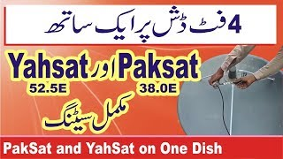 How to Set Paksat and Yahsat on 4 Feet Dish