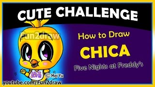 How to Draw Five Nights at Freddy's Chica Cute - Fun2draw
