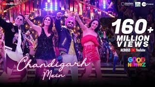 Chandigarh Mein | Good Newwz | Akshay, Kareena, Diljit, Kiara| Badshah, Harrdy, Lisa, Asees, Tanishk