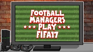 Football Managers Play FIFA17 (PARODY feat. Klopp, Mourinho, Wenger, Fergie, Conte and more!)