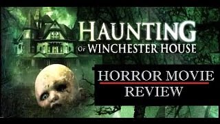 HAUNTING OF WINCHESTER HOUSE ( 2009 ) Horror Movie Review