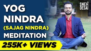Yog Nindra Sajag Nindra Meditation by Sneh Desai
