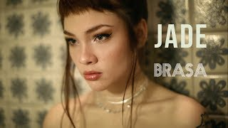 Jade Baraldo - Brasa