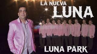 La Nueva Luna - Todo Me Recuerda a Ti (Luna Park)