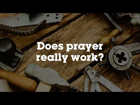 Does prayer really work?
