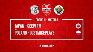 Japan vs Poland | GeeW FM vs JustMikePlays | Football Manager 2018 | #FMWorldCup