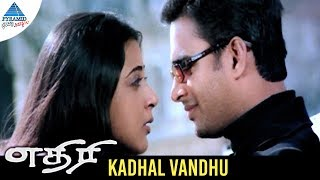 Ethiri Tamil Movie Songs | Kadhal Vandhu Video Song | Madhavan | Kanika | Yuvan Shankar Raja