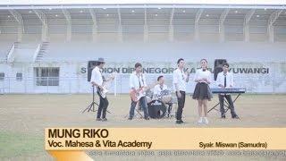 Mahesa Ft. Vita Alvia - Mung Riko - [Official Video]