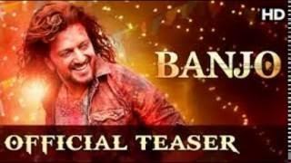 New Hindi movie trailer Banjo of 2016