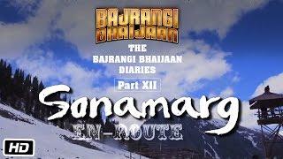 The Bajrangi Bhaijaan Diaries - Part XII | En Route to Sonamarg, Kashmir