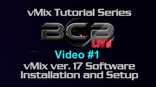 #vMix Live Production Software Review and Tutorial - Video 1 - #BCBLive