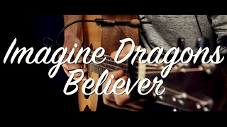 Imagine Dragons - Believer guitar lesson & TAB / guitar cover /Believer guitar tutorial