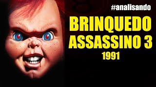 [analisando] Brinquedo Assassino 3 - Filme de 1991