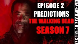 NEXT ON The Walking Dead Season 7 | Episode 2 PREDICTIONS