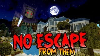 THERE IS NO ESCAPE FROM THEM !! 1:00am Minecraft (Scary)