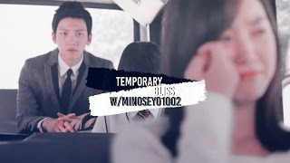 Temporary Bliss w/Minoseyo1002 [KDRAMA MIX]