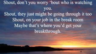 Isaac Carree - Shout it out [ Lyrics ]