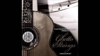 Ghetto Strings Riddim Aka Strivers Riddim Mix  2005 (Flava Squad)  Mix by djeasy