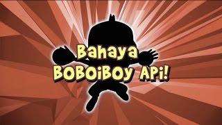 Boboiboy Musim 3 Episode 16 - Bahaya Boboiboy Api