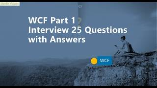 WCF Part 1 Interview 25 Questions with Answers