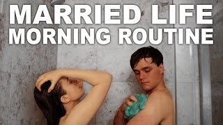 MARRIED LIFE MORNING ROUTINE 2017