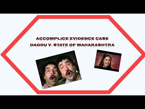 Accomplice Evidence Case Law- DAGDU V. STATE OF MAHARASTHRA